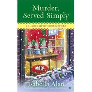 Murder, Served Simply by Alan, Isabella, 9780451413659