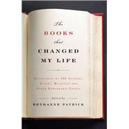 The Books That Changed My Life by Patrick, Bethanne, 9781941393659