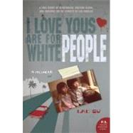I Love Yous Are for White People: A Memoir by Su, Lac, 9780061543661