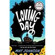 Loving Day by Johnson, Mat, 9780812983661