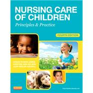Nursing Care of Children: Principles and Practice by James, Susan R., 9781455703661