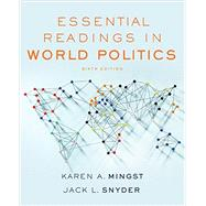 Essential Readings in World Politics by Mingst, Karen A.; Snyder, Jack L., 9780393283662