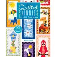 Quilted Skinnies for All Seasons by Ullery, Margie, 9781573673662