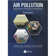 Air Pollution: Measurement, Modelling and Mitigation, Fourth Edition by Tiwary; Abhishek, 9781138503663