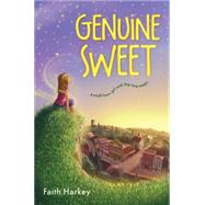 Genuine Sweet by Harkey, Faith, 9780544283664
