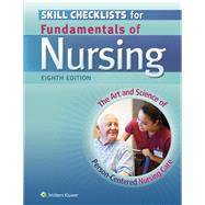 Skill Checklists for Fundamentals of Nursing The Art and Science of Person-Centered Nursing Care by Taylor, Carol; Lillis, Carol; Lynn, Pamela, 9781451193664
