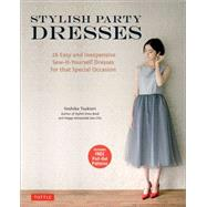 Stylish Party Dresses by Tsukiori, Yoshiko, 9784805313664