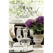 The Art of Real Estate The Insider's Guide to Bay Area Residential Real Estate - East Bay Edition by DiMaggio, Debbi ; Betta, Adam, 9780985503666