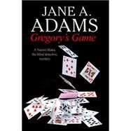 Gregory's Game by Adams, Jane A., 9780727883667