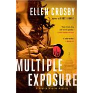Multiple Exposure A Sophie Medina Mystery by Crosby, Ellen, 9781501103667
