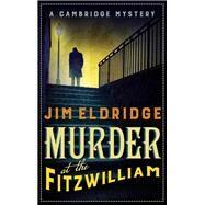 Murder at the Fitzwilliam by Eldridge, Jim, 9780749023669