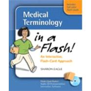 Medical Terminology in a Flash: An Interactive, Flash-Card Approach