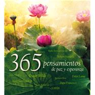 365 pensamientos de paz y esperanza/ 365 Thoughts of Peace and Hope by Not Available (NA), 9786077353669
