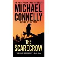 The Scarecrow by Connelly, Michael, 9780316043670