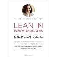 Lean In for Graduates by SANDBERG, SHERYL, 9780385353670