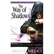 The Way of Shadows by Weeks, Brent, 9780316033671