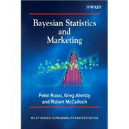 Bayesian Statistics And Marketing by Rossi, Peter E.; Allenby, Greg M.; McCulloch, Rob, 9780470863671