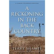 A Reckoning in the Back Country by Shames, Terry, 9781633883673