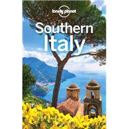 Lonely Planet Southern Italy by Bonetto, Cristian; Clark, Gregor; Mcnaughtan, Hugh, 9781786573674