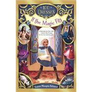 If the Magic Fits by Schmid, Susan Maupin, 9780553533675