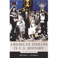American Indians in U.s. History by Nichols, Roger L., 9780806143675