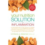 Your Nutrition Solution to Inflammation by Tessmer, Kimberly, 9781601633675