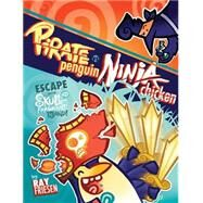 Pirate Penguin Vs Ninja Chicken 2 by Friesen, Ray, 9781603093675