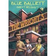 The Wright 3 by Balliett, Blue; Helquist, Brett, 9780439693677