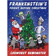 Frankenstein's Fright Before Christmas by Hale, Nathan; Walton, Rick, 9780312553678