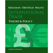 International Trade Theory and Policy by Krugman, Paul R.; Obstfeld, Maurice; Melitz, Marc, 9780133423679