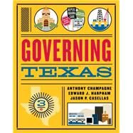 Governing Texas by Champagne, Anthony; Harpham, Edward J.; Casellas, Jason P., 9780393283679