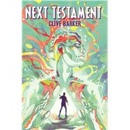 Clive Barker's Next Testament Vol. 1 by Barker, Clive; Miller, Mark Alan; Jang, Haemi, 9781608863679