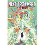 Clive Barker's Next Testament Vol. 1 by Barker, Clive; Miller, Mark Alan; Jang, Haemi, 9781608863679