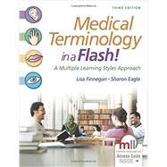 Medical Terminology in a Flash!: A Multiple Learning Styles Approach by Finnegan, Lisa; Eagle, Sharon, R. N., 9780803643680