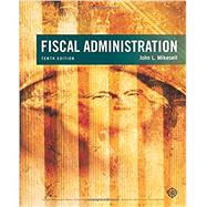 Fiscal Administration by Mikesell, John, 9781305953680