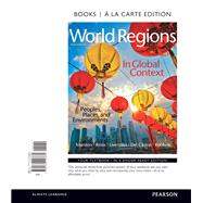 World Regions in Global Context Peoples, Places, and Environments, Books a la Carte Edition by Marston, Sallie A.; Knox, Paul L.; Liverman, Diana M.; Del Casino, Vincent, Jr.; Robbins, Paul F., 9780134153681