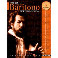 Arias for Baritone Vol. 1 : Cantolopera Collection by , 9780634033681