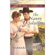 The Nanny Solution by Phinney, Barbara, 9780373283682