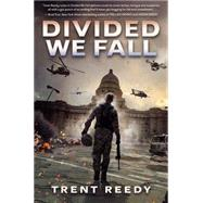 Divided We Fall (Divided We Fall, Book 1) by Reedy, Trent, 9780545543682