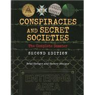 Conspiracies and Secret Societies: The Complete Dossier by Steiger, Brad; Steiger, Sherry, 9781578593682