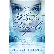 The Winter People by Purdy, Rebekah L., 9781622663682