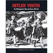 Hitler Youth by Lewis, Brenda Ralph, 9781782743682