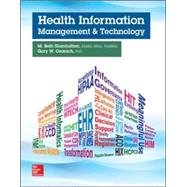 Health Information Management and Technology by Shanholtzer, M. Beth; Ozanich, Gary, 9780073513683
