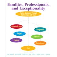 Families, Professionals, and Exceptionality Positive Outcomes Through Partnerships and Trust, Pearson eText with Loose-Leaf Version -- Access Card Package by Turnbull, Ann A; Turnbull, H. Rutherford; Erwin, Elizabeth J.; Soodak, Leslie C.; Shogren, Karrie A., 9780133833683