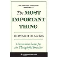 The Most Important Thing by Marks, Howard, 9780231153683