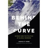 Behind the Curve by Howe, Joshua P.; Cronon, William, 9780295993683
