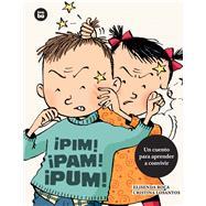 Pim! Pam! Pum! by Roca, Elisenda; Losantos, Cristina, 9788483433683