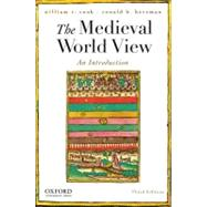The Medieval World View An Introduction by Cook, William R.; Herzman, Ronald B., 9780195373684