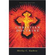 Christian Doctrine by Guthrie Jr, Shirley C, 9780664253684