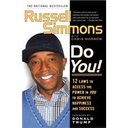 Do You! : 12 Laws to Access the Power in You to Achieve Happiness and Success by Simmons, Russell; Morrow, Chris, 9781592403684